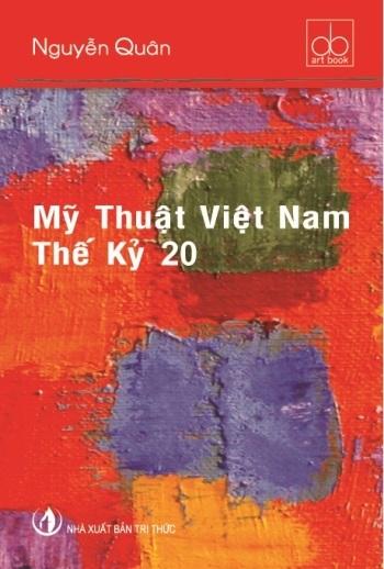 Bìa sách Mỹ thuật Việt Nam thế kỷ 20. Ảnh: NXB Tri Thức.