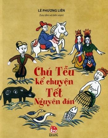Bìa cuốn Chú Tễu kể chuyện Tết Nguyên đán.
