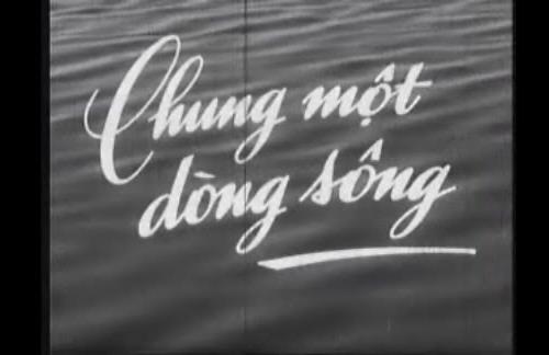 """Hình ảnh mở đầu đơn giản của phim """"Chung một dòng sông""""."""