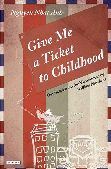 """Bìa bản tiếng Anh của """"Cho tôi xin một vé đi tuổi thơ""""."""