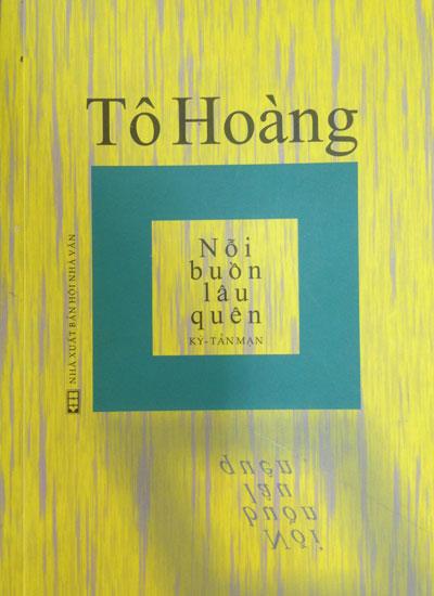 """Bìa sách """"Tô Hoàng - Nỗi buồn quên lâu""""."""