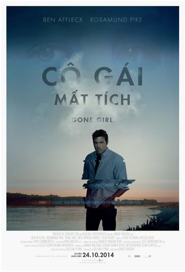 """Poster phim """"Gone Girl"""". Tác phẩm chuyển thể từ tiểu thuyết cùng tên này gây sốt các rạp chiếu thế giới trong tháng 10 và hai tuần liên tiếp đứng quán quân phim ăn khách nhất tại thị trường Bắc Mỹ."""