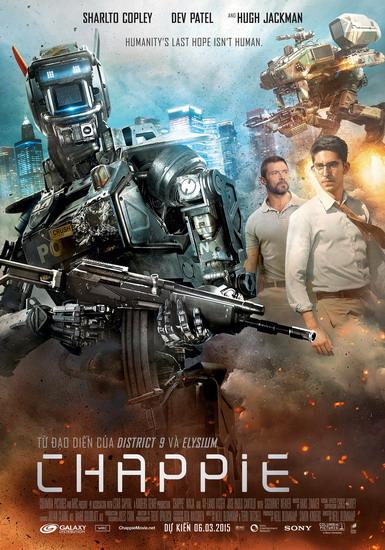 Chappie Robot 2015 Full Hd - Cớm Người Máy