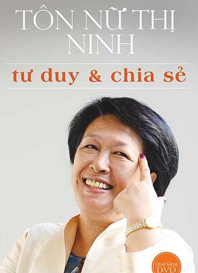 Bà Tôn Nữ Thị Ninh ra mắt sách 'Tư duy và chia sẻ'