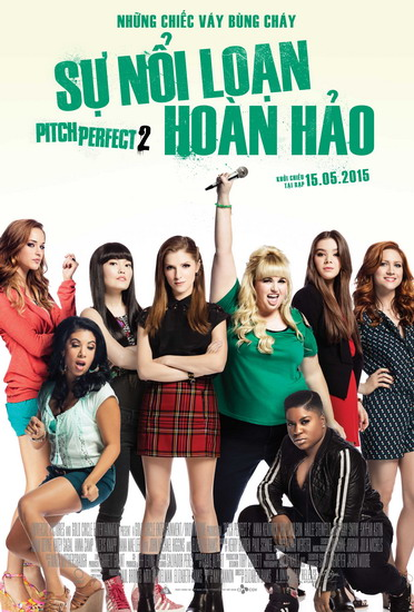 "Poster phim ""Pitch Perfect 2""."