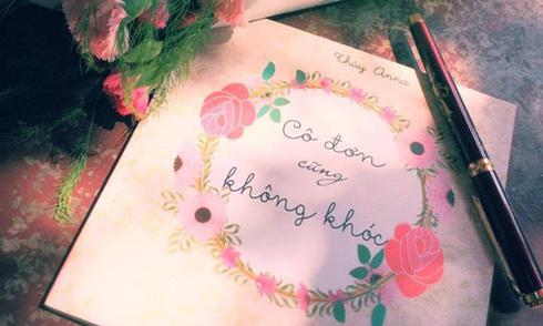 Thủy Anna phát hành thơ 'Cô đơn cũng không khóc'
