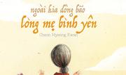 http://giaitri.vnexpress.net/tin-tuc/sach/diem-sach/ngoai-kia-dong-bao-long-me-binh-yen-triet-ly-gian-di-ve-gia-dinh-3246333.html