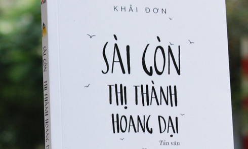 Sách 'Sài Gòn - Thị thành hoang dại' kể chuyện người nhập cư