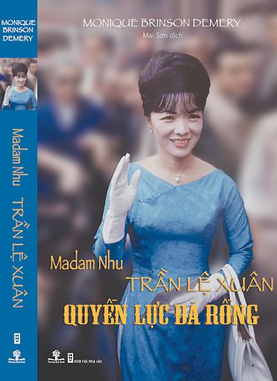 Bìa sách về chân dung bà Trần Lệ Xuân. Sách do Công ty Sách Phương Nam liên kết với Nhà Xuất Bản Hội Nhà Văn ấn hành.