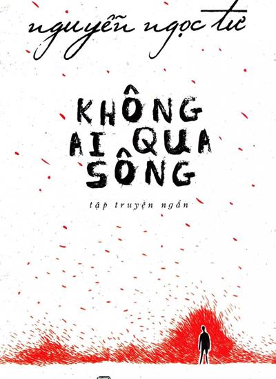Nguyễn Ngọc Tư ra mắt tập truyện ngắn mới