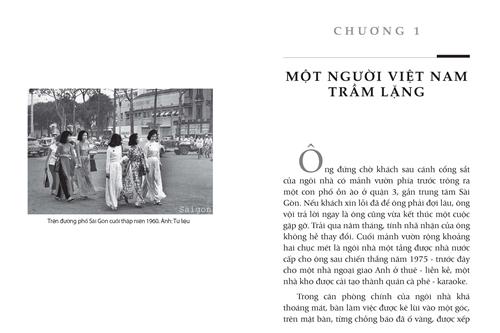 Cuốn sách còn mô tả không khí đời sống Sài Gòn thập niên 1960 -1970 như một mảng tư liệu miền Nam thời chiến.