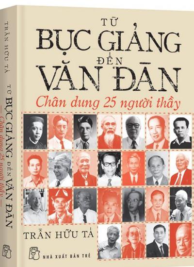 Bìa sách Từ bục giảng đến văn đàn.