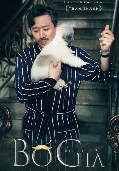 Poster web-drama Bố già do Trấn Thành sản xuất và đóng chính. Ảnh: T.K.