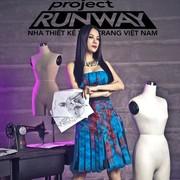 Project Runway 2014 - Nhà Thiết Kế Thời Trang Việt Nam 2014
